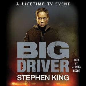 «Big Driver» by Stephen King