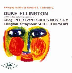 Duke Ellington And His Orchestra - Peer Gynt Suites Nos. 1 & 2 / Suite Thursday (1960)