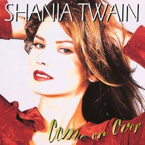 Shania Twain - Come On Over (1997/2017) [Official Digital Download 24-bit/96kHz]