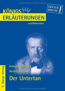 """Erläuterungen Zu Heinrich Mann, """"Der Untertan"""""""