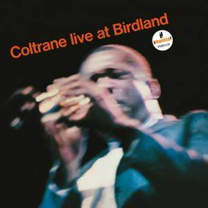 John Coltrane - Live At Birdland (1964/2016) [TR24][OF]