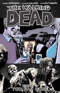 The Walking Dead Vol 13 - Too Far Gone 2010