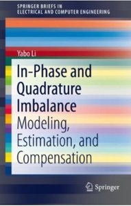 In-Phase and Quadrature Imbalance: Modeling, Estimation, and Compensation [Repost]