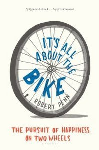 It's All About the Bike: The Pursuit of Happiness on Two Wheels (repost)