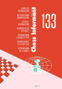 Chess Informant - Issue 133 - August 2017