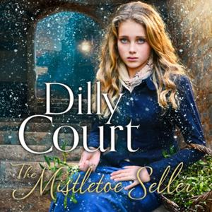 «The Mistletoe Seller» by Dilly Court