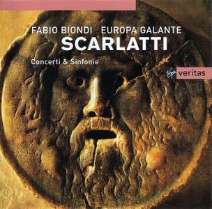 Fabio Biondi, Europa Galante - Alessandro & Domenico Scarlatti: Concerti & Sinfonie (2002)