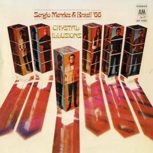 Sergio Mendes & Brasil 66 - Crystal Illusions (1969) {Verve}