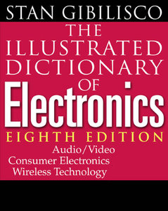 The Illustrated Dictionary of Electronics, 8th Edition (Repost)
