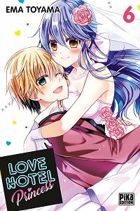 Love Hotel Princess - Tome 6