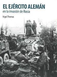 El Ejercito Aleman en la invasion de Rusia