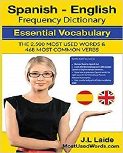 Spanish - English Frequency Dictionary - Essential Vocabulary [Repost]