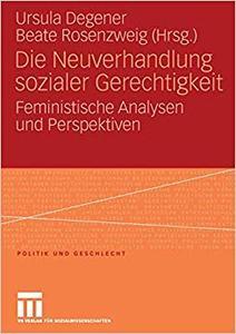 Die Neuverhandlung sozialer Gerechtigkeit: Feministische Analysen und Perspektiven (Repost)
