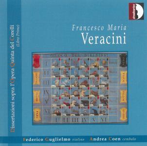 Federico Guglielmo, Andrea Coen - Veracini: Dissertazioni sopra l'Opera Quinta del Corelli (2005)