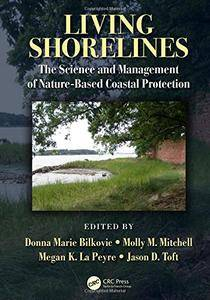 Living Shorelines: The Science and Management of Nature-Based Coastal Protection