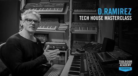 Tech House Masterclass w/ D.Ramirez