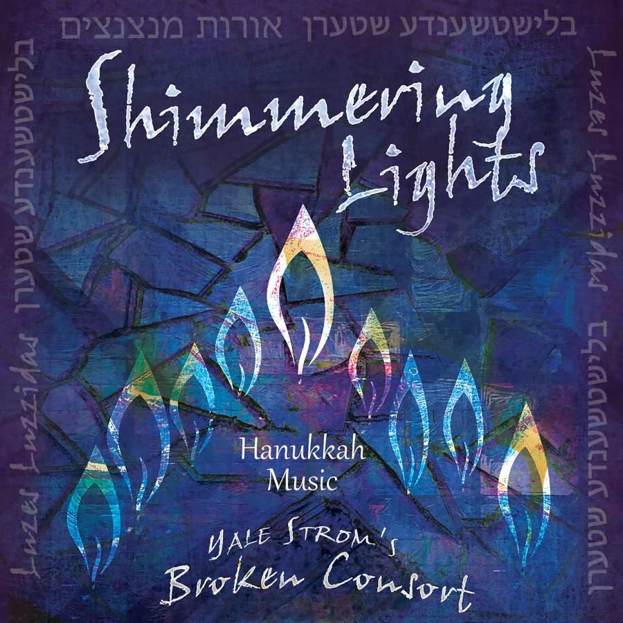 Yale Strom's Broken Consort - Shimmering Lights (2018)