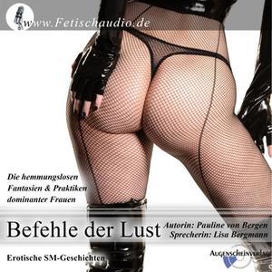 «Befehle der Lust» by Pauline von Bergen