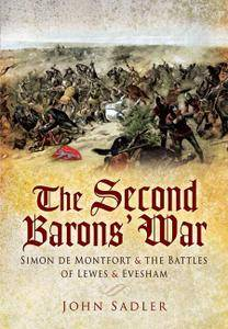 The Second Baron's War: Simon De Montfort and the Battles of Lewes and Evesham