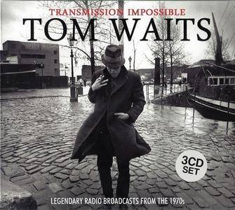 Tom Waits - Transmission Impossible (2015) [Bootleg]