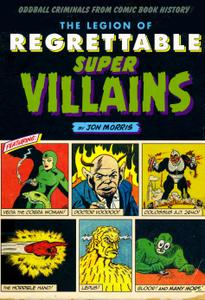 Legion of Regrettable Super Villians 2016 Quirk Books c2c