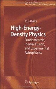 High-Energy-Density Physics: Fundamentals, Inertial Fusion, and Experimental Astrophysics (Repost)
