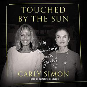 Touched by the Sun: My Friendship with Jackie [Audiobook]
