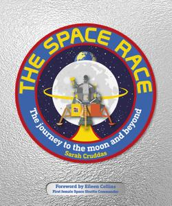 The Space Race: The Journey to the Moon and Beyond (DK Education)