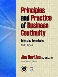 Principles and Practice of Business Continuity : Tools and Techniques, Second Edition