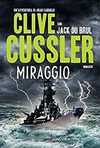 Clive Cussler, Jack Du Brul - Miraggio (2014) [Repost]