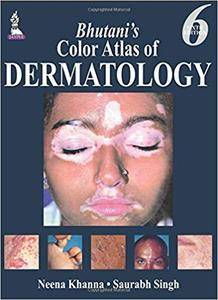 Bhutani's Color Atlas of Dermatology [Repost]