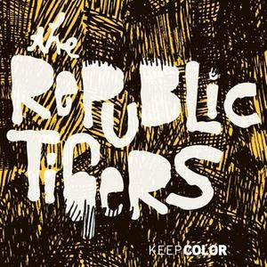 The Republic Tigers - Keep Color (2008)