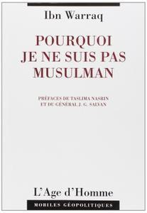 """Ibn Warraq, """"Pourquoi je ne suis pas musulman"""""""