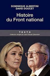 """Dominique Albertini, David Doucet, """"Histoire du Front national"""""""