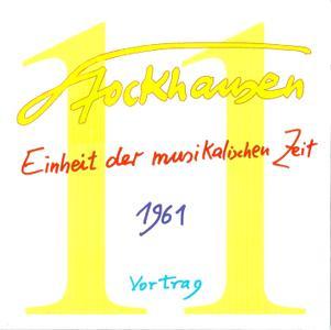 Karlheinz Stockhausen - Text-CD 11 - Einheit der musikalischen Zeit 1961 (2007) {Stockhausen-Verlag}