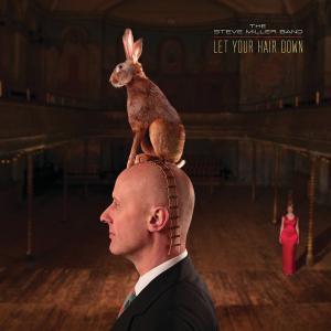 Steve Miller Band - Let Your Hair Down (2011/2019) [Official Digital Download 24/96]