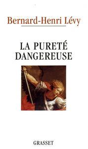 La pureté dangereuse