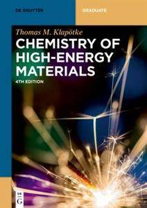 Chemistry of High-Energy Materials, 4th Edition