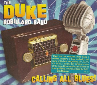The Duke Robillard Band - Calling All Blues! (2014)