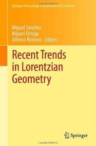 Recent Trends in Lorentzian Geometry [Repost]