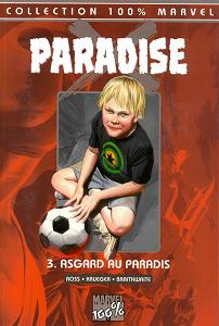 Paradise X - Tome 3 - Asgard au Paradis