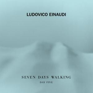 Ludovico Einaudi - Seven Days Walking (Day 5) (2019) [Official Digital Download 24/96]
