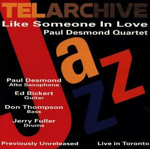 Paul Desmond Quartet - Like Someone In Love [Recorded 1975] (1992) (Repost)