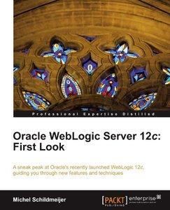 Oracle WebLogic Server 12c: First Look [Repost]
