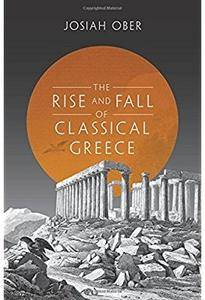 The Rise and Fall of Classical Greece [Repost]
