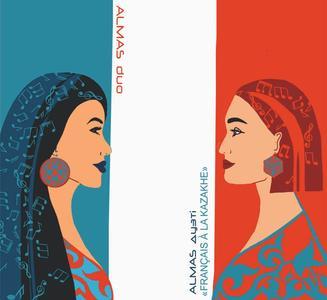 ALMAS duo - Francais A La Kazakhe (2019)