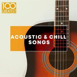 VA – 100 Greatest Acoustic & Chill Songs (2019)