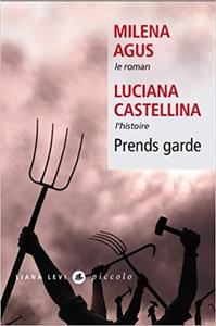 Prends garde - Milena Agus & Luciana Castellina