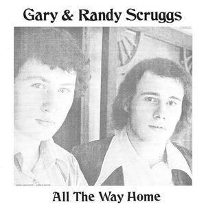 Gary & Randy Scruggs - All The Way Home (1970) {1994 Vanguard} **[REPOST]**