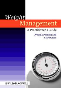 Weight Management: A Practitioner's Guide (repost)
